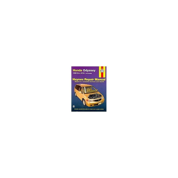 honda odyssey 1999 thru 2010 haynes repair manual